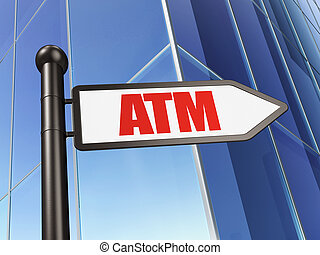 Currency concept: sign ATM on Building background
