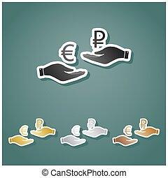 Currency exchange from hand to hand. Euro and Ruble. Set of metallic Icons with gray, gold, silver and bronze gradient with white contour and shadow at viridan background. Illustration.