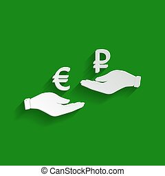 Currency exchange from hand to hand. Euro and Ruble. Vector. Paper whitish icon with soft shadow on green background.