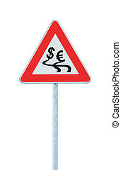 Currency exchange rate fluctuation, dollar, euro slippery road