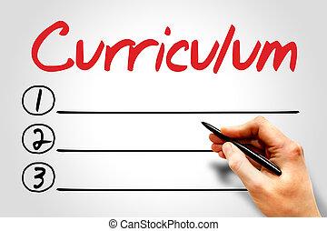 CURRICULUM blank list, education concept