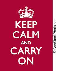 custodire, calma, e, continuare