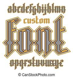 Custom gothic font - Custom gothic alphabet font. Vector...