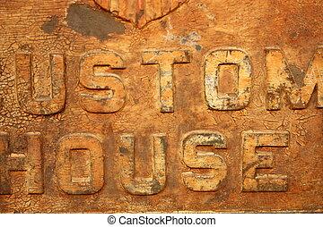 Custom House Sign