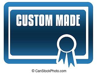 CUSTOM MADE blue certificate.