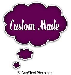 CUSTOM MADE on magenta thought cloud.