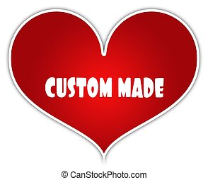 CUSTOM MADE on red heart sticker label.