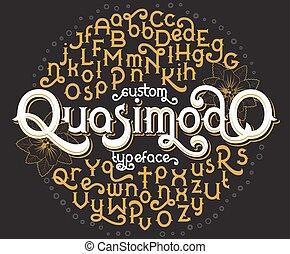 Custom retro typeface Quasimodo
