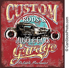 custom rod garage - hot rod vintage car vector for T-shirt...
