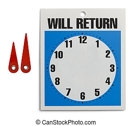 Will Return Sign - Custom Will Return Sign with Parts...