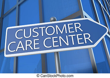 Customer Care Center - illustration with street sign in ...