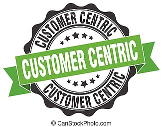 customer centric stamp. sign. seal