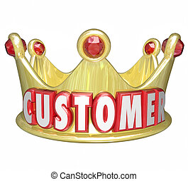 Customer Gold Crown Top Priority King VIP Treatment