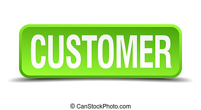 Customer green 3d realistic square isolated button