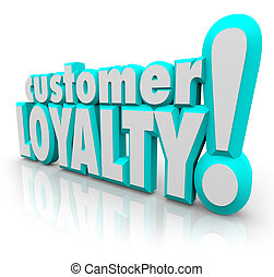 Customer Loyalty Return Repeat Business Satisfied Client -...