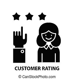 customer rating icon, black vector sign with editable strokes, concept illustration