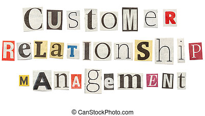Customer Relationship Management, Cutout Newspaper Letters -...