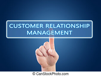 Customer Relationship Management - hand pressing button on...