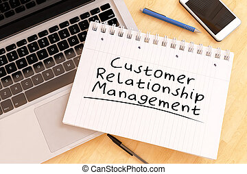 Customer Relationship Management - handwritten text in a...
