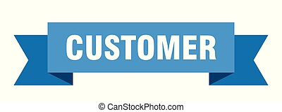 customer ribbon. customer isolated sign. customer banner