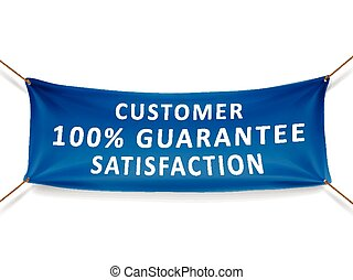 customer satisfaction 100 percent guarantee banner