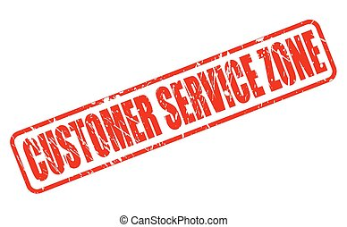 CUSTOMER SERVICE ZONE RED STAMP TEXT