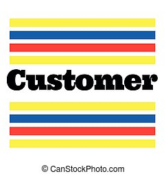 CUSTOMER stamp on white background. Labels and stamps...