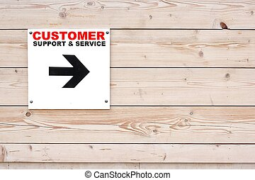 CUSTOMER SUPPORT AND SERVICE Sign