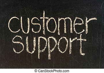 Customer support,  words on the blackboard.