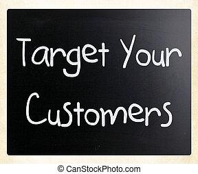 """customers"""", あなたの, チョーク, 黒板, """"target, 白, 手書き"""