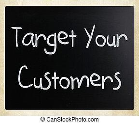 """customers"""", jouw, krijt, bord, """"target, witte , met de hand geschreven"""