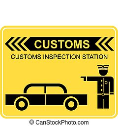Customs sign - Customs inspection station - vector sign,...