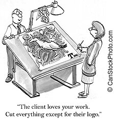 """Cut graphics and make the name bigger - """"The client loves ..."""