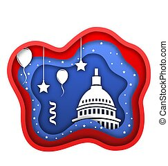 Cut Paper Background for Fourth of July Independence Day of the USA, Capitol, Ballons, Confetti