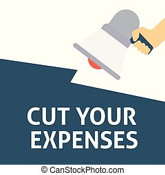 CUT YOUR EXPENSES Announcement. Hand Holding Megaphone With...