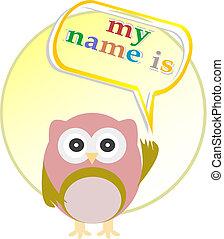 Cute baby boy owl - my name is