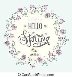 Cute background with flourish frame ,lettering- hello spring,