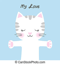 Cute cartoon cat and inscription my love isolated with blue background.