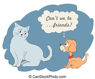 cute cartoon dog and cat with can't we be friends words in a bubble. vector illustration