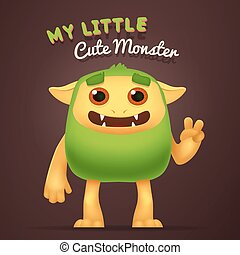 Cute Cartoon Green alien character with My little cute monster typography. Fun Fluffy incredible yeti creature isolated on brown background.