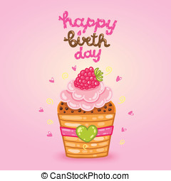Happy Birthday card with raspberry cupcake. - Cute cartoon...