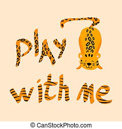 Cute cartoon leopard and hand drawn lettering.