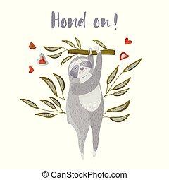 Cute cartoon sloth holding on a branch.