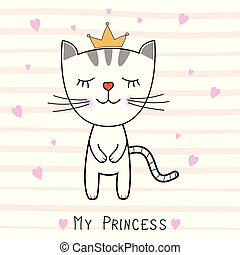 Cute  cat and inscription My Princess.