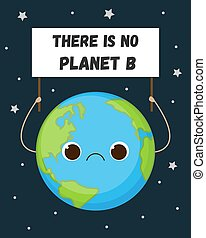 Cute Earth with sad face holding sign