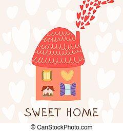 Cute greeting card. Sweet home.
