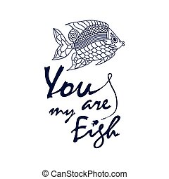 ove quote - You are my fish