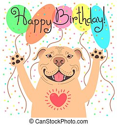 Cute happy birthday card with funny puppy Pit Bull. Loving American Staffordshire Pitbull Terrier dog and balloons. Vector illustration