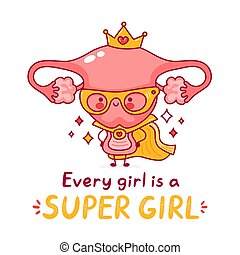 Cute happy funny woman uterus organ. Vector flat line cartoon kawaii character illustration icon. Isolated on white background. Every girl is a super girl concept