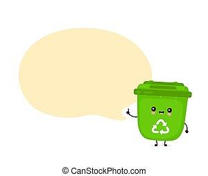 Cute happy smiling trash bin with speech bubble
